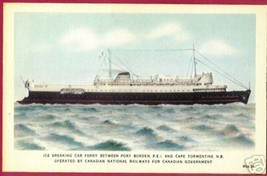 Car Ferry Ice Breaker Pt Borden Pei Cape Tormentine Nb - $7.50