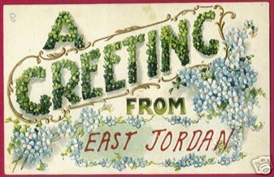 EAST JORDAN MICHIGAN Floral Embossed PC MI