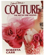 Couture Art of Fine Sewing Roberta Carr Women's Clothing Design Dressmak... - $15.00