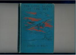 West  LONE SCOUT OF THE SKY  1928  Lindbergh & Boy Scouts - $10.00