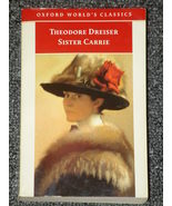 Sister Carrie by Theodore Dreiser Oxford World'... - $2.00