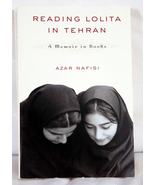 Reading Lolita in Teheran by Azar Nafisi - $5.00
