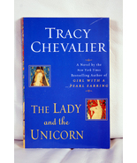 The lady and The Unicorn by Tracy Chevalier - $5.00