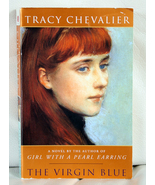 The Virgin Blue by Tracy Chevalier - $5.00