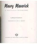 Maury Maverick 1970  Texas political biography illustrated - $18.00