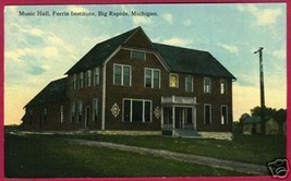 BIG RAPIDS MICHIGAN Ferris Institute Music Hall MI PC - $8.00