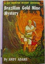 Biff Brewster Brazilian Gold Mine Mystery no.1 Andy Adams picture cover VG+ - $5.99