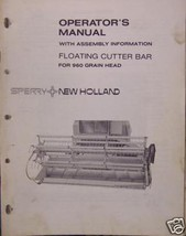New Holland 960 Grain Head Floating Cutter Bar Operator's Manual - $4.80