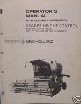 New Holland 960 Grain Heads Header Height Control on TR75,TR85 Operator's Manual - $4.80