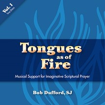 Tongues as of Fire – Vol. 1 [CD] by Bob Dufford, SJ