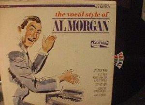 The Vocal Style of AL MORGAN - Coral Records CRL 757462
