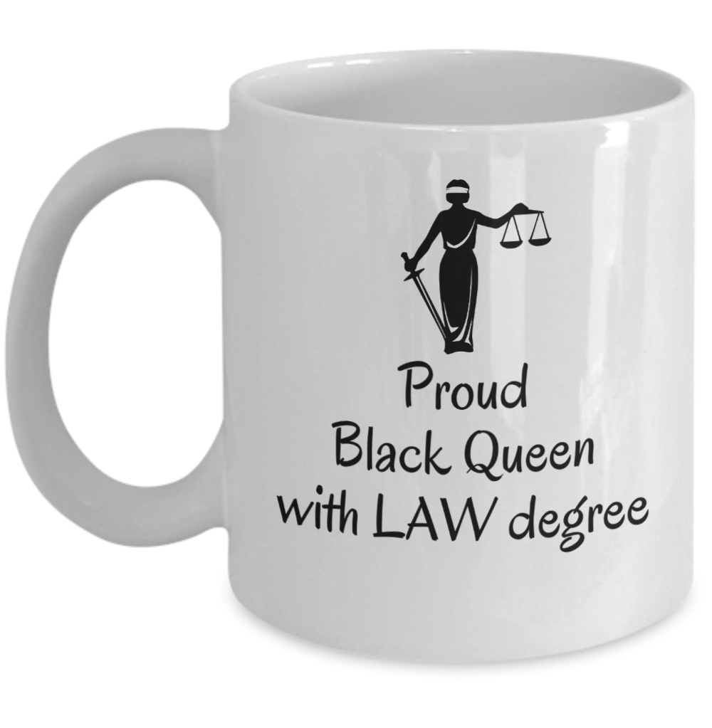 Female Lawyer graduation coffee mug - Proud black queen with law degree lawyers - $20.90