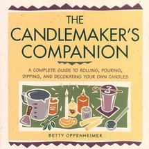 The Candlemaker's Companion  A Complete Guide By Betty Oppenheimer - $10.00