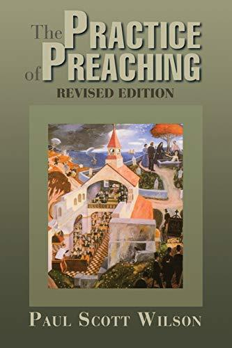 Primary image for The Practice of Preaching: Revised Edition [Paperback] Wilson, Paul Scott