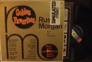 Russ Morgan - Golden Favorites - SIMULATED STEREO - DECCA DL 74292