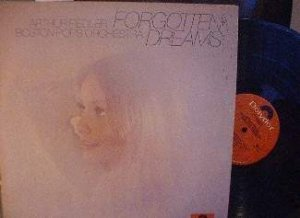Arthur Fiedler - Boston Pops - Forgotten Dreams - Polydor 24-5007