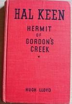 Hal Keen HERMIT OF GORDON'S CREEK #1 Hugh Lloyd HC Whitman smaller red c... - $12.99
