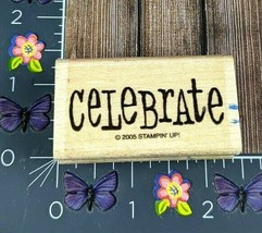 Stampin' Up! Celebrate Rubber Stamp 2005 Wood Mount #L144 - $2.23