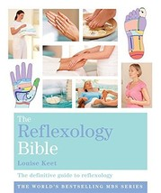 The Reflexology Bible: Godsfield Bibles [Aug 15, 2008] Keet, Louise - $28.31