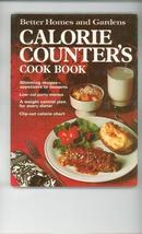Better Homes And Gardens Calorie Counters Cookbook - $4.20