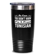 Tunisian Black Tumbler - In Case You Didn't Know I'm A Proud - 20 oz Sta... - $24.95