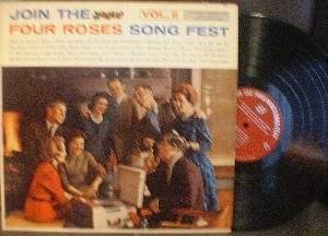 Join the FOUR ROSES Song Fest Vol. II - RCA Victor Custom Record - L9OP-9557