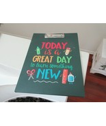Note Pad / Clip ,Portfolio ,Today Is A Great Day To Learn Something New ... - $25.00