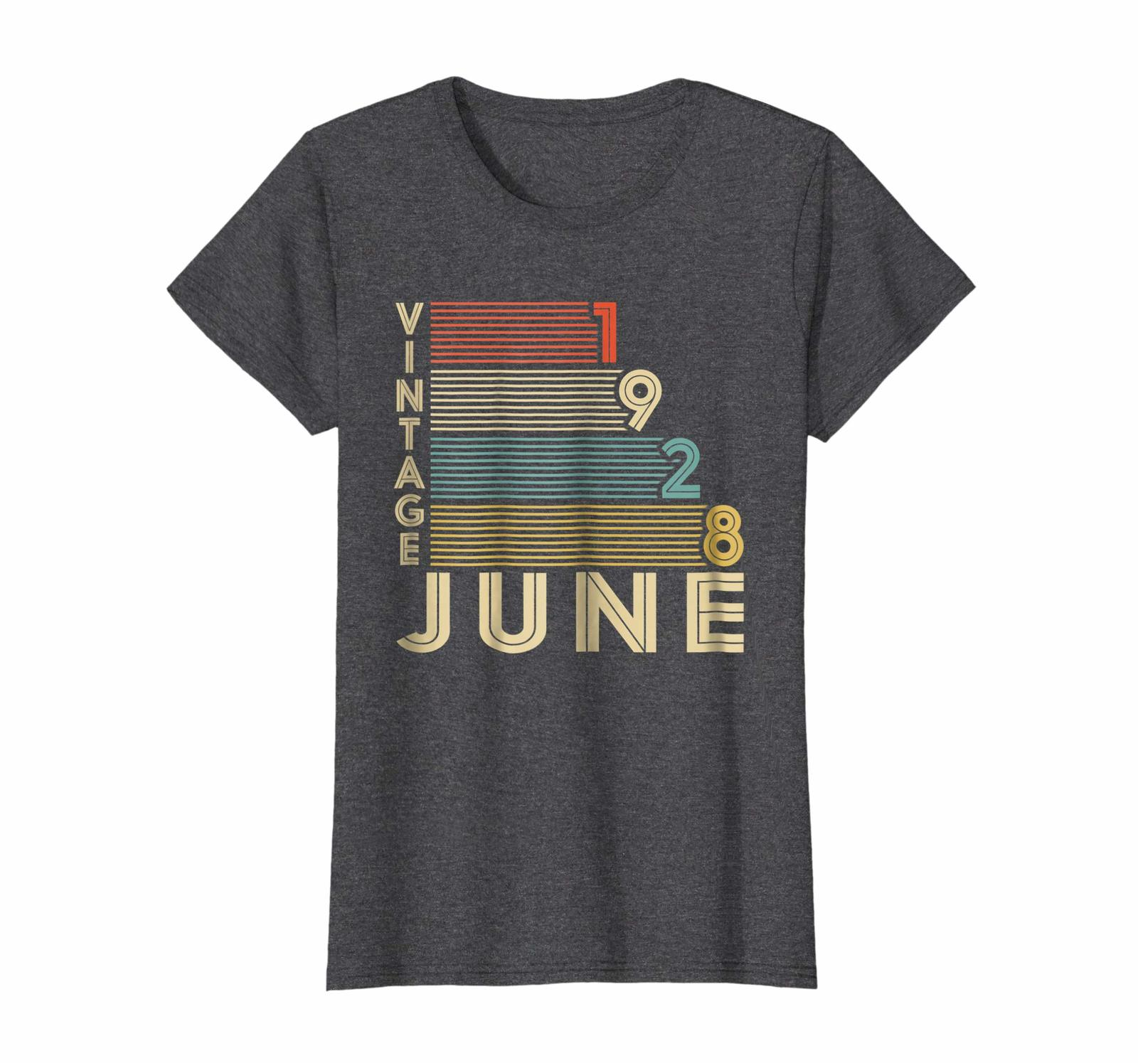 Dad Shirts -  Legends Born In JUNE 1928 Vintage Awesome 90 Yrs Years Old Wowen