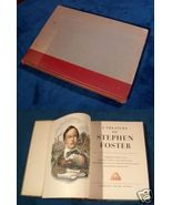 A Treasury of STEPHEN FOSTER *** 1st Ed. 1946 - $10.00