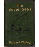 "RUDYARD KIPLING ""The Seven Seas"" Hardc cir 1911 - $6.00"
