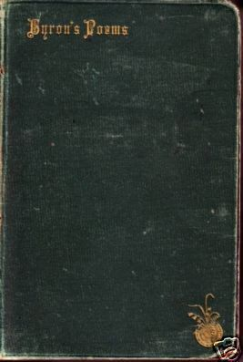 "LORD BYRON "" POEMS "" Flex Hardc * 1886"