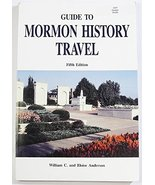 Guide to Mormon History Travel [Paperback] William C. Anderson and Elois... - $2.00