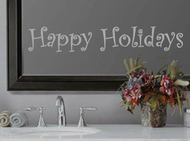 Happy Holidays Xmas Frosted Etched Glass Vinyl Wall Quote Sticker Decal (b) - $10.99+