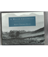 Book -- A WELSH CHILDHOOD by Alice Thomas Ellis  (Common Reader Edition,... - $14.95