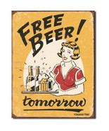 Free Beer!  tomorrow, Aged Tavern Tin Sign Reproduction, NEW UNUSED - $5.94