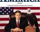 AMERICA Citizen's Guide to Democracy Inaction  Jon Stewart Hardback Book