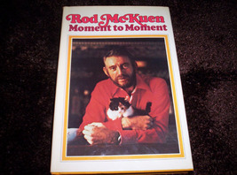 Rod McKuen - Moment to Moment 1st Edition - $50.00