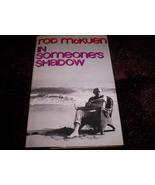Rod McKuen - In Someones Shadow - $50.00