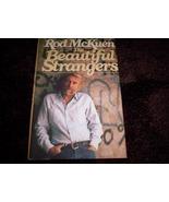 Rod McKuen - Beautiful Strangers - $100.00