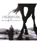Dwight Yoakam : Last Chance for a Thousand Year... - $5.00