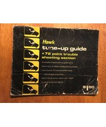hawk Tune-Up Guide - 2053000/74 - Fair Condition - $9.00