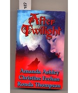 After Twilight Anthology by Amanda Ashley, Christine Feehan, - $3.50