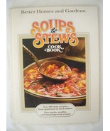 Vintage 1978 Better Homes and Gardens Soups and Stews Hard Cover Cookbook - $12.82