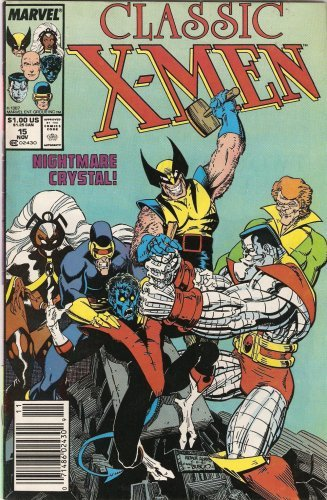 Classic X-Men #15 [Comic] by Chris Claremont & John Byrne image 1