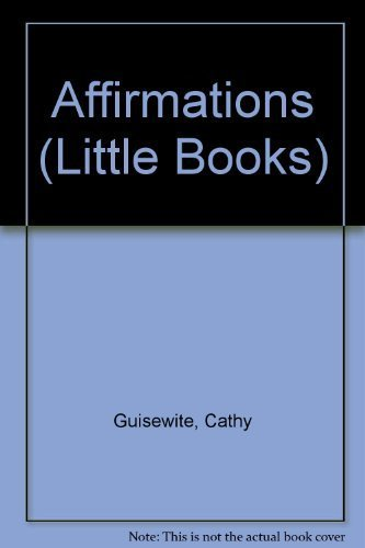 Affirmations (Little Books) by Guisewite, Cathy / Running Press Miniature