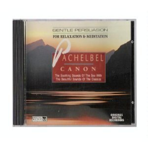 The Sound Of Pachelbel's Canon By The Sea [Audio CD] Pachelbel, J.; Various A...