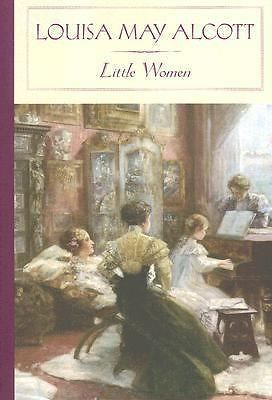*NEW* LITTLE WOMEN by Louisa May Alcott (2005) HARDCOVER WITH DUST JACKET