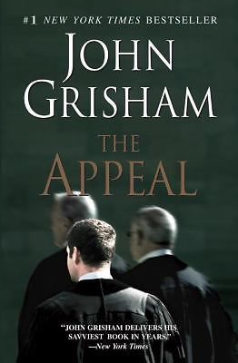 The Appeal by John Grisham (2008, Paperback)