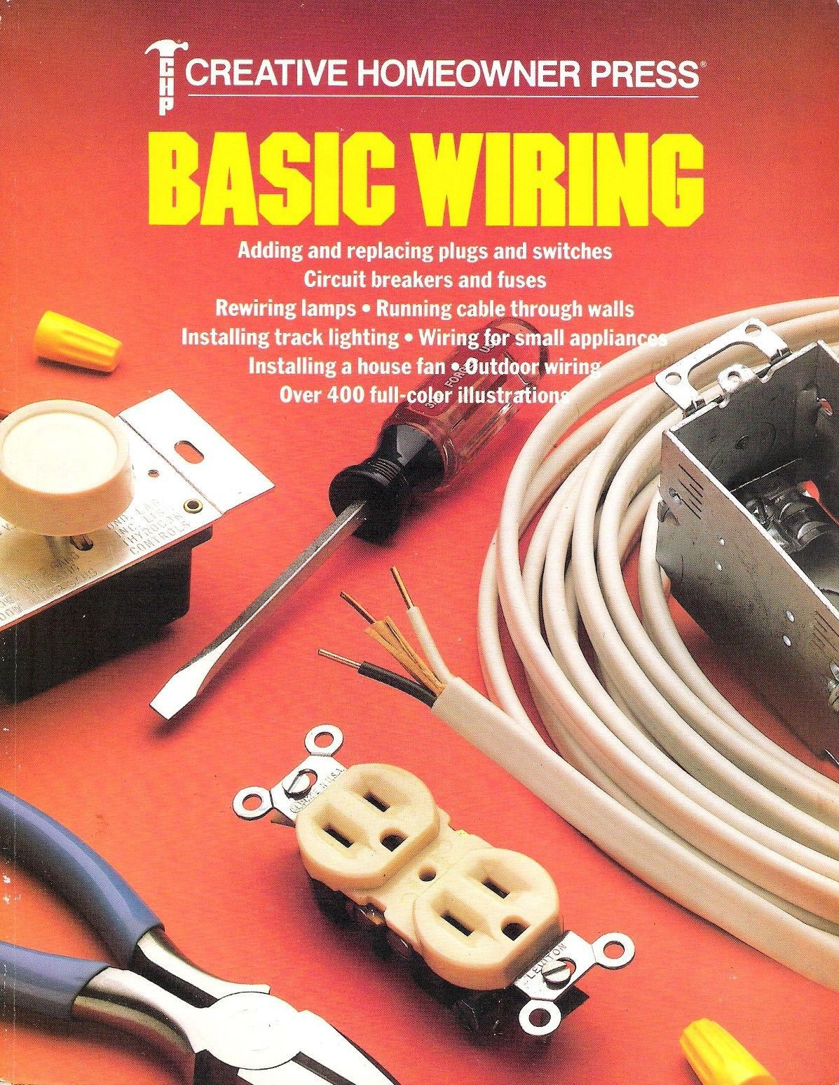 Basic Wiring by Creative Homeowner Press (1990, Paperback) Like New Condition