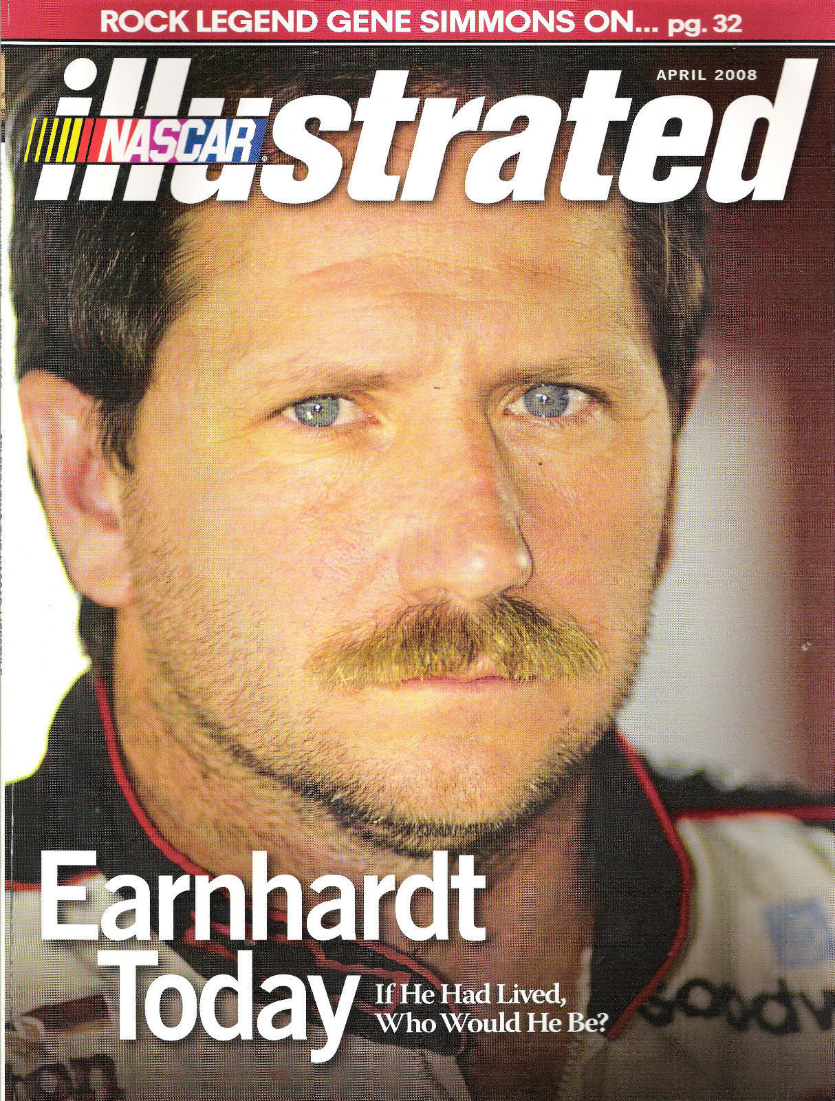 Earnhardt Today - If He Had Lived, Who Would He Be Today ?